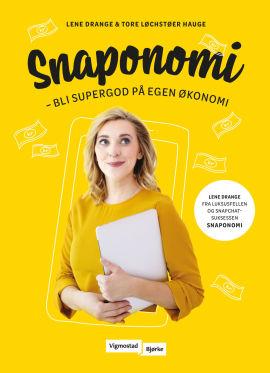 Lene Drange og Tore Løchstøer Hauge er aktuell med boken Snaponomi.
